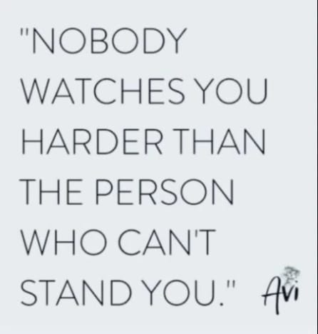 nobody watches you