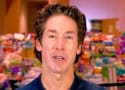 Joel Osteen Claps Back Against Controversy: My Church Was Never Closed!