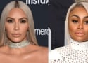 Kim Kardashian: Blac Chyna Is STILL Trying to Destroy Me!