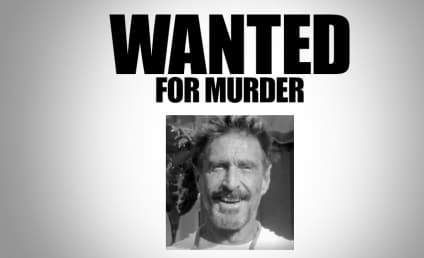 John McAfee, Billionaire Antivirus Inventor, Wanted for Murder in Belize