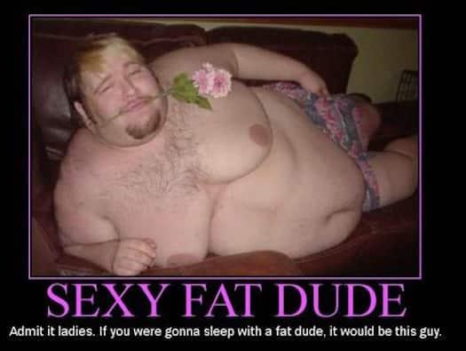 Sexy Fat Dude