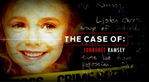 The Case of JonBenét Ramsey