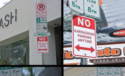 Artist Posts No Kardashian Parking Signs, Is Our New Hero