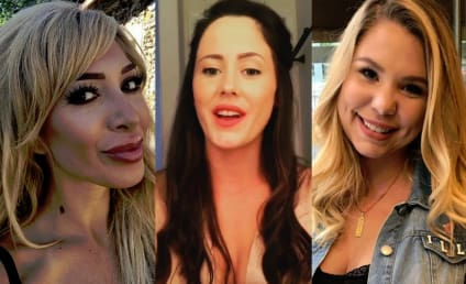 Kailyn Lowry and Farrah Abraham to Jenelle Evans: Shut Up, You Whiner!