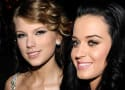 Katy Perry to Taylor Swift: WTH? We're in a Feud Again!