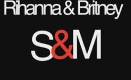 "First Listen: Rihanna & Britney Spears' ""S&M"" Remix!"