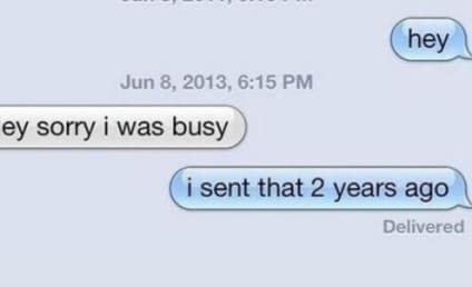 21 Classic Responses to People Who Did Not Text Back