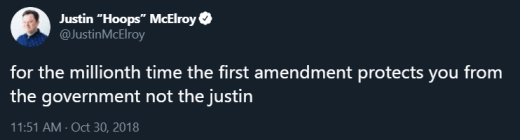 Justin McElroy tweet the first amendment protects from the government not the justin