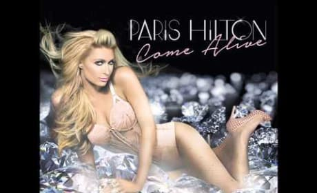 "Paris Hilton - ""Come Alive"""