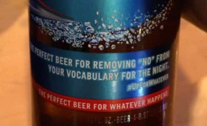 Bud Light Apologizes for Seeming to Encouraging Rape (Wait… What?!?)
