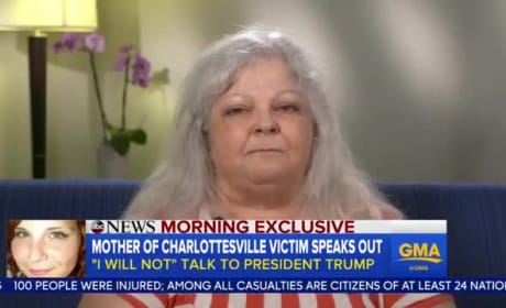 Heather Heyer: Mother Says She Will Never Speak to Donald Trump