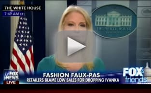 Kellyanne Conway on Fox News: Go Buy Ivanka Trump's Stuff!