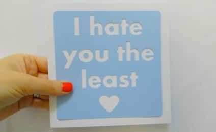 13 Honest Greeting Cards: Say I Love You Like You (Actually) Mean It!
