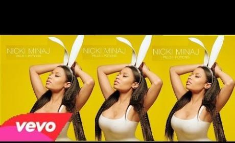 "Nicki Minaj - ""Pills N Potions"""