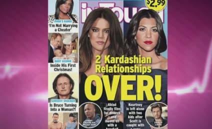 Kourtney Kardashian and Scott Disick: Is It Over?!?