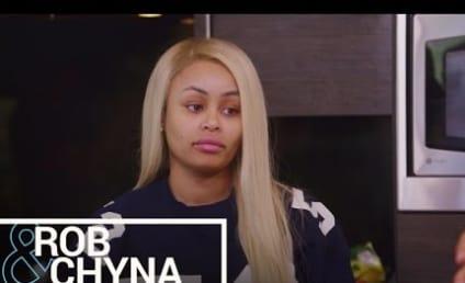 Blac Chyna: I Don't Know Rob Kardashian's Friends!