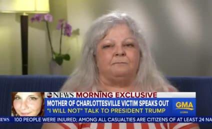 Heather Heyer's Mother: I Will Never Speak to Donald Trump!