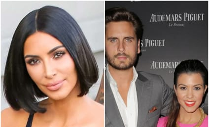 Kim Kardashian to Kourtney: You Should Take Scott Disick Back!