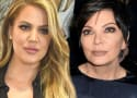 "Khloe Kardashian Thinks Her Mom is a ""Psychopath"""