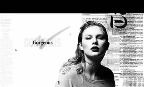 "Taylor Swift - ""Gorgeous"""