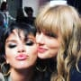 Selena Gomez and Taylor