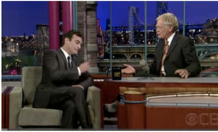 David Letterman to Joaquin Phoenix: Well?!