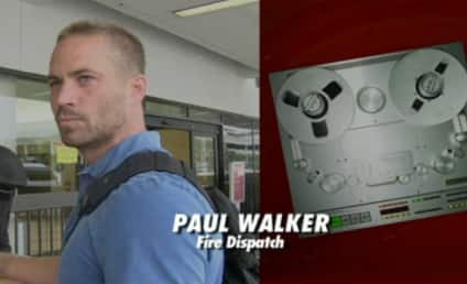 Paul Walker Dispatch Call: Dead on Arrival