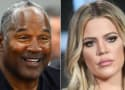 OJ Simpson to Khloe Kardashian: Let Me See My Granddaughter!