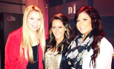 Kailyn, Chelsea and Jenelle