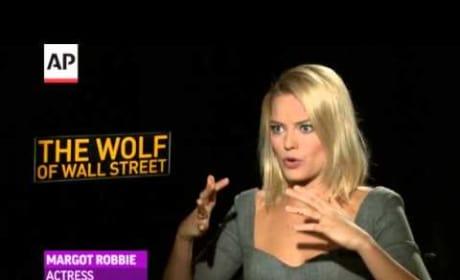 Margot Robbie Talks Wolf of Wall Street