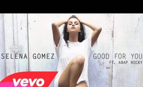 "Selena Gomez - ""Good for You"""
