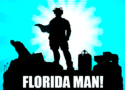 Florida Man: 21 Ways in Which He Actually Got Arrested