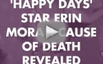 Erin Moran: Why Did She Die?