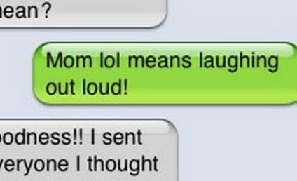 37 Mom Text Fails That Will Make You LOL (or Change Your Number, After #29)
