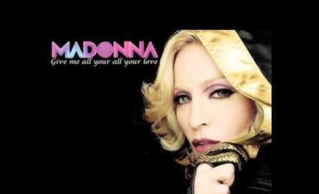 Madonna - Give Me All Your Love